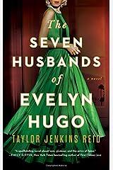 The Seven Husbands of Evelyn Hugo: A Novel Paperback