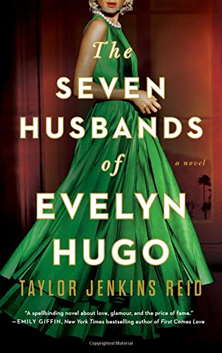 The Seven Husbands of Evelyn Hugo: A Novel by Washington Square Press
