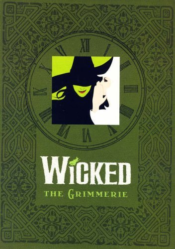 (WICKED : The Grimmerie by David Cote)