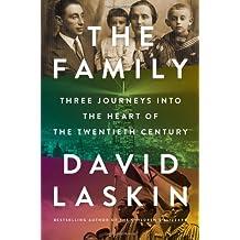The Family: Three Journeys into the Heart of the Twentieth Century