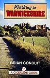 Walking in Warwickshire, Brian Conduit, 1852842555