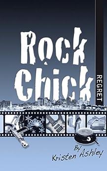 Rock Chick Regret by [Ashley, Kristen]