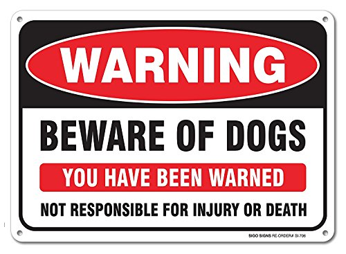 Beware Dog Sign - Beware of Dog Sign, Large 10x7 Aluminum, For Indoor or Outdoor Use -USA Made Of Rust Free Aluminum-UV Printed With Professional Graphics-Easy To Mount Indoors & Outdoors By SIGO SIGNS