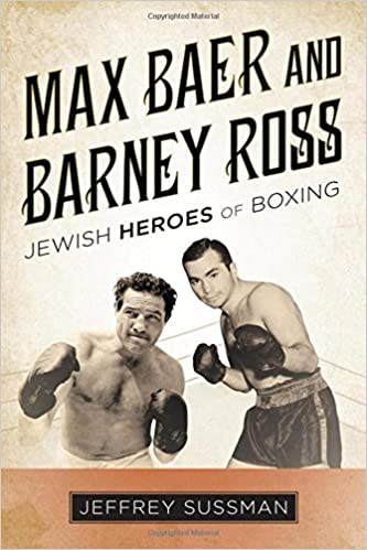 Amazon com: Max Baer and Barney Ross: Jewish Heroes of Boxing