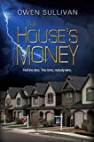 The House's Money (Indecent Fortunes Book 1)