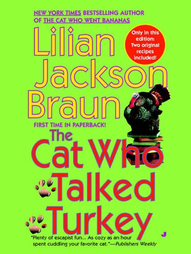 The Cat Who Talked Turkey (Cat Who... Book 26) by [Braun, Lilian Jackson]