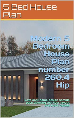 Amazon.com: Modern 5 Bedroom House Plan number 260.4 Hip ...