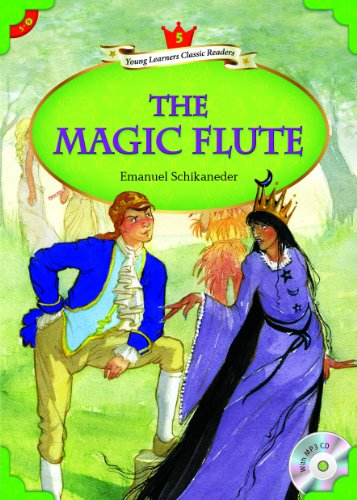 The Magic Flute (Young Learners Classic Readers Book 60) (English Edition)
