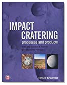 Impact Cratering: Processes and Products