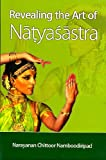 Revealing the Art of Natyasastra, N. C. Namboodiripad, 8121512182