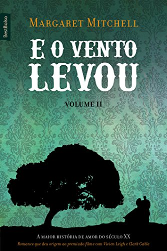 E O Vento Levou - Volume 2