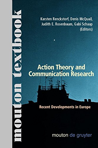 Action Theory and Communication Research (Communications Monograph)