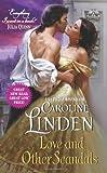 Love and Other Scandals, Caroline Linden, 0062244876