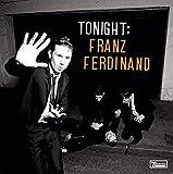 : Tonight: Franz Ferdinand