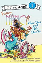 Fancy Nancy: Hair Dos and Hair Don'ts (I Can Read Level 1) Kindle Edition