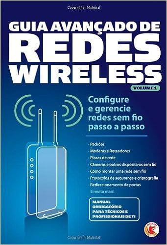 Guia Avançado de Redes Wireless Volume 1 (Portuguese Edition): Matias Montico: 9788578730949: Amazon.com: Books