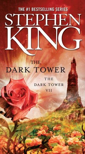 The Dark Tower - Book #7 of the Dark Tower