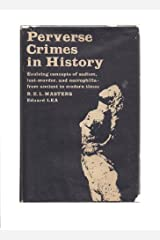 Perverse crimes in history Hardcover