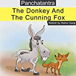The Donkey and the Cunning Fox | Rahul Garg