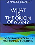 img - for What is the Origin of Man? book / textbook / text book