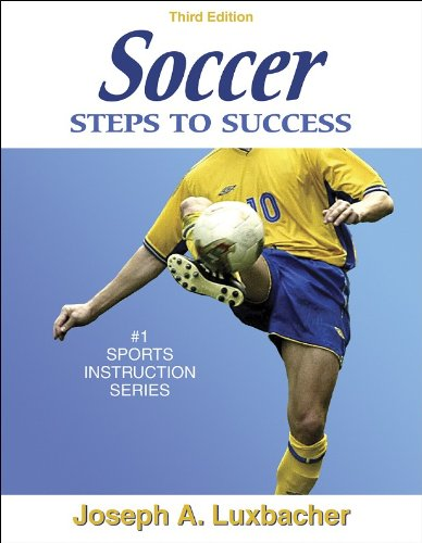 Soccer: Steps to Success - 3rd Edition (Steps to Success Sports - Training World Soccer