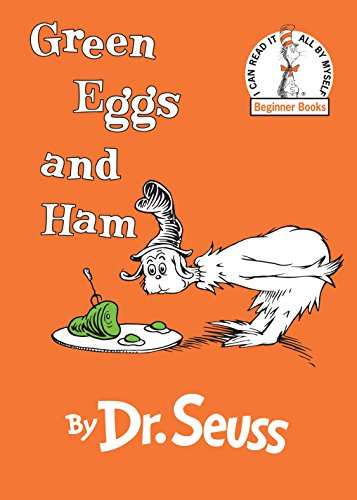 - Green Eggs and Ham