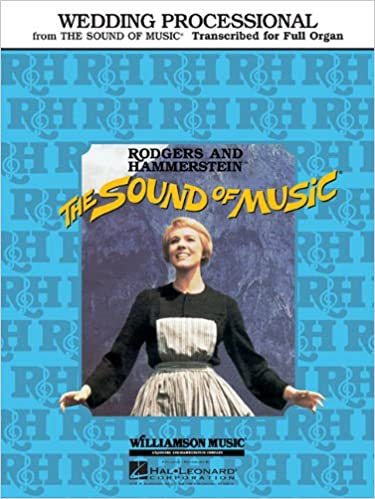 Wedding processional from the sound of music richard rodgers wedding processional from the sound of music richard rodgers oscar hammerstein 0073999990058 amazon books junglespirit Choice Image
