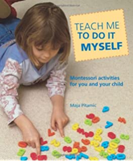 Childs play montessori games and activities for your baby and teach me to do it myself montessori activities for you and your child solutioingenieria Choice Image