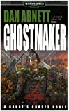 Ghostmaker (Warhammer 40,000 Novels)