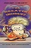 Joshua Robert: Jr. Mad Scientist & The Gelatin Incident (Volume 1)