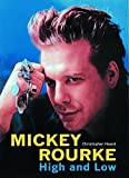 img - for Mickey Rourke: High and Low book / textbook / text book