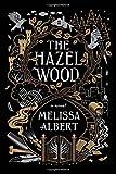 #9: The Hazel Wood: A Novel