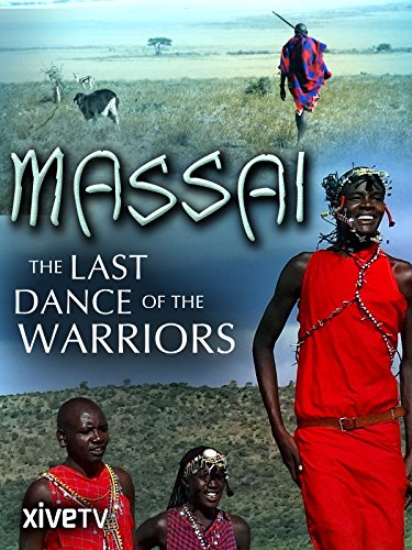 Massai: The Last Dance of the Warriors -