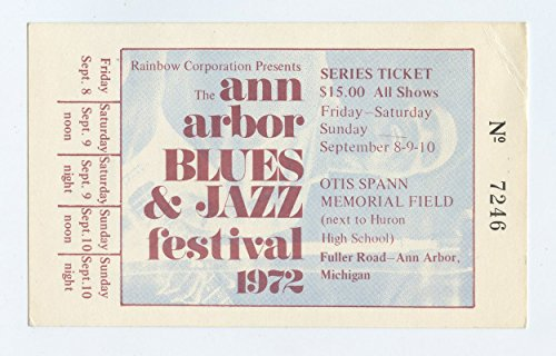Ann Arbor Blues & Jazz Festival 1972 Sep 8 Series Ticket -