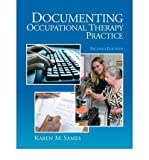 img - for [(Documenting Occupational Therapy Practice)] [Author: Karen M. Sames] published on (July, 2009) book / textbook / text book