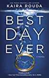 Best Day Ever: A Riveting Psychological Thriller about the Perfect Marriage