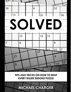 amazon how to solve sudoku puzzles a player s guide to solving