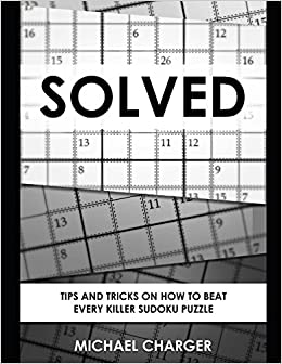 Solved: Tips and tricks on how to beat every Killer Sudoku puzzle