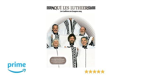 Aquí Les Luthiers! En Cosquín (2005) [DVD]: Amazon.es: Carlos ...