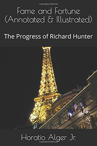 fame-and-fortune-annotated-illustrated-the-progress-of-richard-hunter-ragged-dick