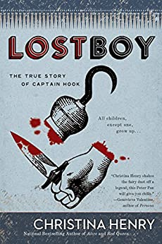 Lost Boy: The True Story of Captain Hook by [Henry, Christina]
