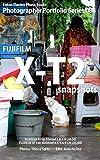 Foton Electric Photo Books Photographer Portfolio Series 088 FUJIFILM X-T2 snapshots: FUJINON XF18-55mmF2.8-4 R LM OIS FUJINON XF100-400mmF4.5-5.6 R LM OIS WR