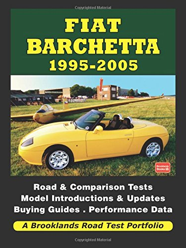 Fiat Barchetta: 1995 - 2005 (A Brooklands Road Test Portfolio)