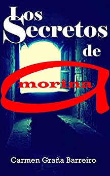 Los Secretos de Amorina (Spanish Edition) by [Graña Barreiro, Carmen]