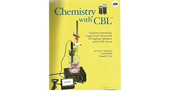 Second edition of Chemistry with CBL: Chemistry experiments