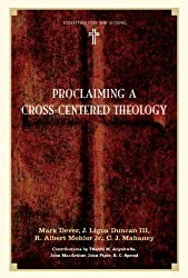 Proclaiming a Cross-centered Theology