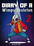 Book for kids: Diary Of A Wimpy Skeleton 2: Dark Shadow
