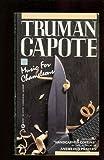 Music for Chameleons, Truman Capote, 0451161807