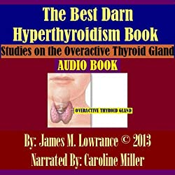The Best Darn Hyperthyroidism Book!