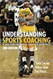 img - for Sports Coaching Package Brunel University: Understanding Sports Coaching: The Social, Cultural and Pedagogical Foundations of Coaching Practice 2nd edition by Cassidy, Tania G., Jones, Robyn L., Potrac, Paul (2008) Paperback book / textbook / text book